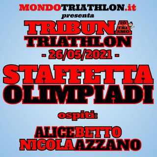TRIBUNA TRIATHLON N° 8 - SPECIALE STAFFETTA MISTA OLIMPIADI
