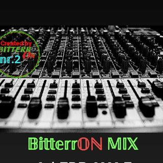 Episode 2 - BitterrOn In The MIXXX