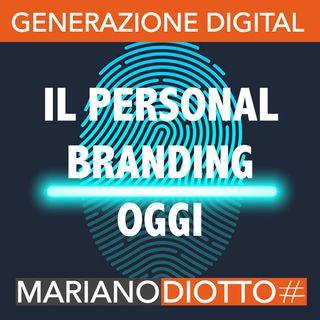 Puntata 18: Il personal branding oggi