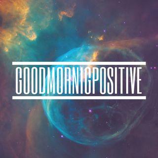 Parliamo del Futuro! #GoodMorningPositive