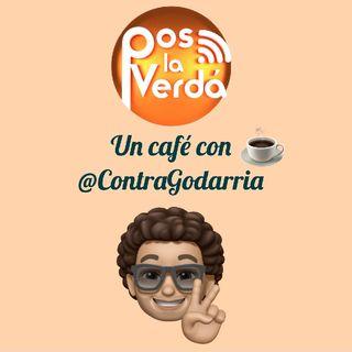 #PosLaVerda 25 de Junio, un Cafe con @ContraGodarria.