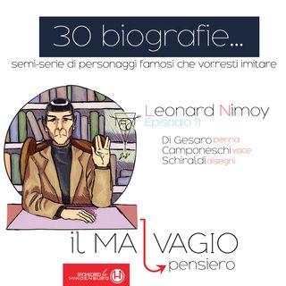 11 - Leonard Nimoy: un cattivo acconciato come Rita Pavone