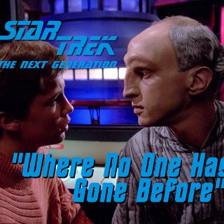 "Season 4, Episode 19 ""Where No One Has Gone Before"" (TNG) with Catherynne M. Valente"