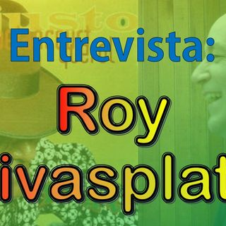 Entrevista Roy Rivasplata - La muerte enamorada