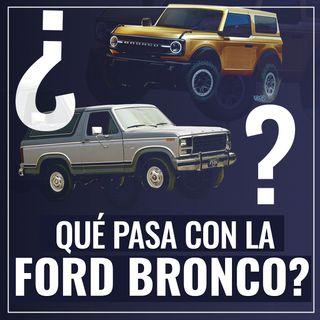 Qué pasa con la Ford Bronco?