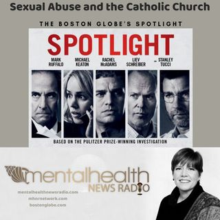 Sexual Abuse in the Catholic Church: The Boston Globe's Spotlight