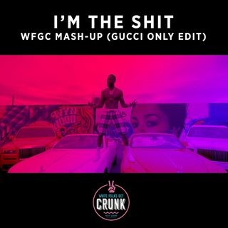Gucci Mane X Rusko - I'm The Shit (WFGC Remix) [BDJ TikTok Edit]