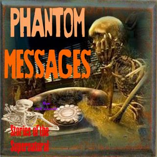 Phantom Messages | Interview with William J. Hall & Jimmy Petonito | Podcast