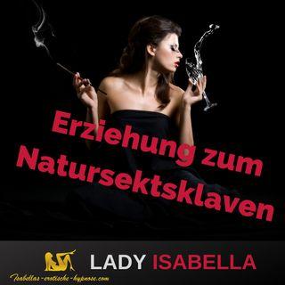 Erziehung zum Natursektsklaven - Hörprobe - erotische Hypnose by Lady Isabella