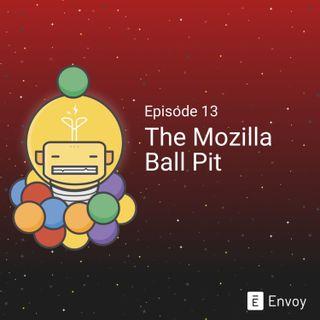 #13 - The Mozilla Ball Pit