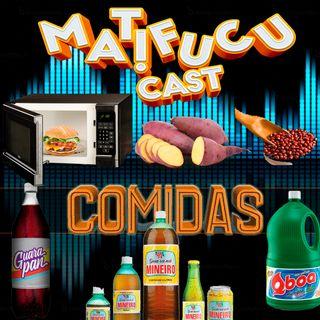 Matifucucast 13 - Comidas