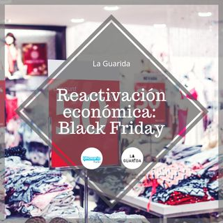 Reactivación Económica: Black Friday
