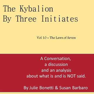 The Kybalion - Vol 10 - The Laws of Seven