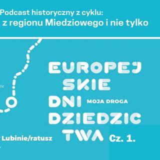 Europejskie Dni Dziedzictwa cz.1