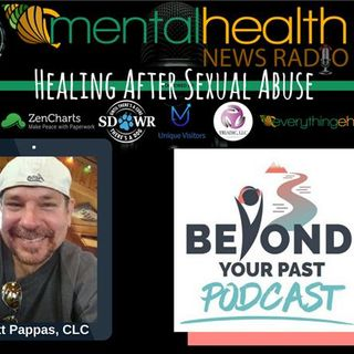 Beyond Your Past: Healing After Sexual Abuse with Matt Pappas
