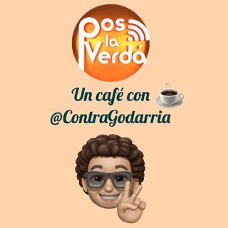 #PosLaVerda 16 de Julio, un Café con @ContraGodarria