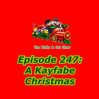 B&S Episode 247: A Kayfabe Christmas (Special Guest: Chris O'Mealy)