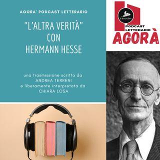 """Hermann Hesse e """"l'altra verità"""""""