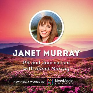 Janet Murray: PR and Journalism