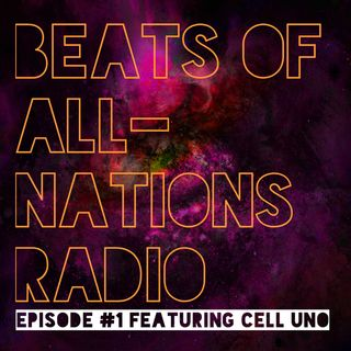 Radio Episode 001:  Cell Uno