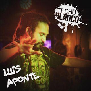 Techo Blanco - Cap 03 Luis Aponte