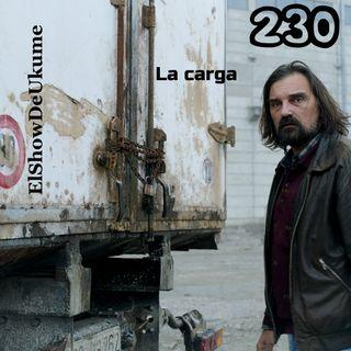 La carga | ElShowDeUkume 230