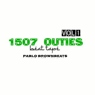 1507 OUTIES BEAT TAPE VOLUME1 Review