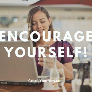 2316 Encourage Yourself!