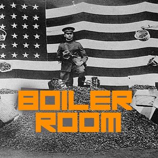 Boiler Room #73 - In the Valley of the Shadow of Lies
