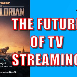 Disney+ and the Future of TV Streaming | Episode #145