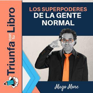 Los superpoderes de la gente normal
