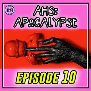"AHS: APOCALYPSE || EPISODE 10 ""Apocalypse Then"" // Recap Rewind //"