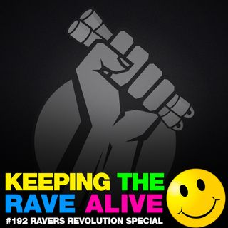 Episode 192: The Ravers Revolution Special!