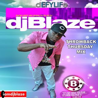 DJ Blaze Throback Thursday Mix April 25