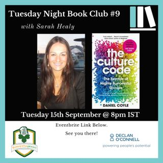 Tuesday Night Book Club #9 - Sarah Healy - The Culture Code
