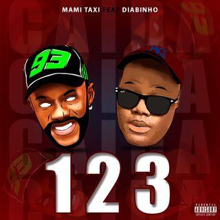 Mami Taxy - 1.2.3 feat Diabinho