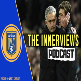 Episode 95 | Who's Special