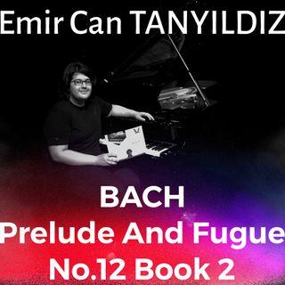 Bach Prelude And Fugue No.12 book 2