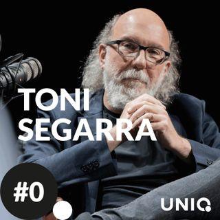 1. UNIQ. Toni Segarra.