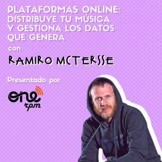 #05 PLATAFORMAS ONLINE: DISTRIBUYE TU MÚSICA Y GESTIONA LOS DATOS ft. Ramiroquai x ONErpm
