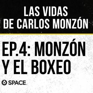 Episodio 4: Monzón y el boxeo.