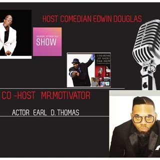 Uheardme 1ST RADIO TALK SHOW- Actor Earl D. Thomas
