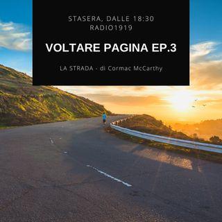 Voltare Pagina ep.3 - LA STRADA