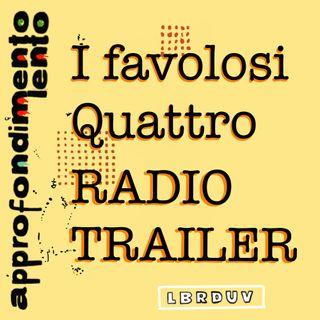 I Favolosi Quattro - Radio Trailer