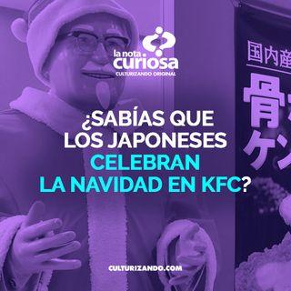 ¿Sabías qué los japoneses celebran la navidad en KFC? • Curiosidades - Culturizando