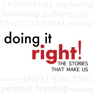 Doing it Right: The Stories that Make us