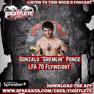 "LFA70 Gonzalo ""Gremlin"" Ponce Interview"