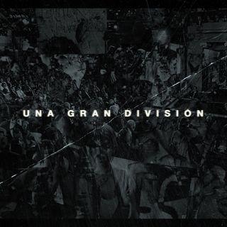 Una Gran División
