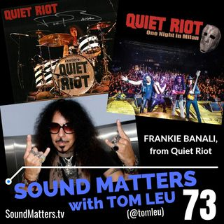 073: Frankie Banali from Quiet Riot