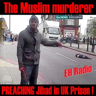 Morning moment Lee Rigby Murder threatens (Jihad on Release) Aug 7 2017